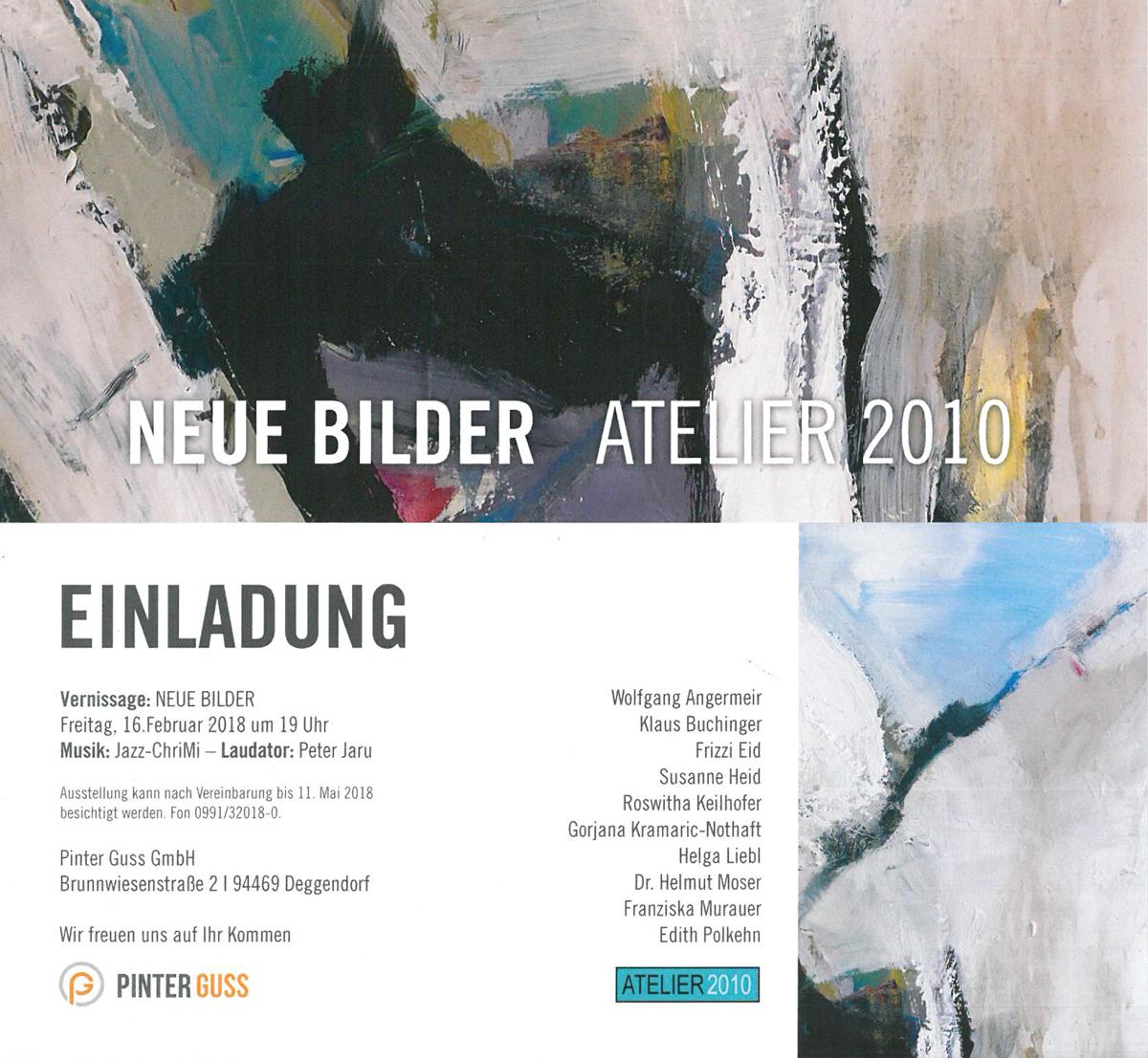 """16. Februar 2018: Vernissage zur Ausstellung derAteliergemeinschaft Plattling bei Pinter Guss. Thema: """"Neue Bilder"""". Es werden insgesamt 72 Bilder der Künstlergruppe ausgestellt."""