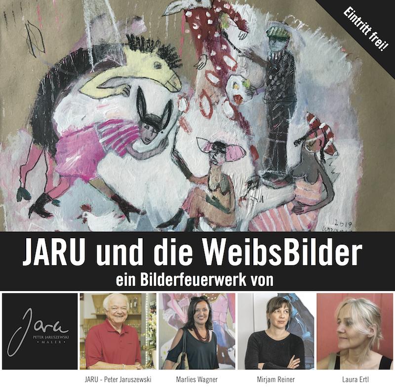 26. Oktober 2018 Vernissage und Ausstellung *Jaru und die WeibsBilder* im Kapuzinerstadl in Deggendorf.