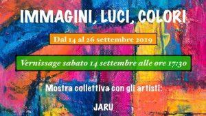 14. bis 26. September 2019: Ausstellungsbeteiligung mit vier Jarubildern in der Galleria ARTtime von Patricia & Luca in Udine, Italien. Die Ausstellung trug den Titel: IMMAGINI, LUCI, COLORI.